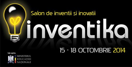 Inventika – Salon de Inventii si Inovatii 15-18 octombrie 2014