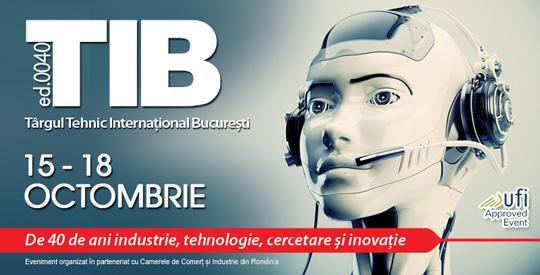 TIB - Targul Tehnic International Bucuresti 15-18 octombrie 2014